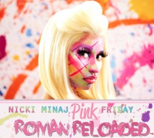 music_nicki_minaj_pink_friday_roman_reloaded.jpg