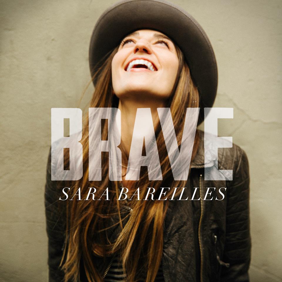 The lyrics to brave by sara bareilles