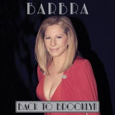 Barbra Streisand Back to Brooklyn