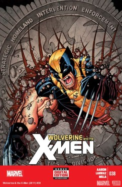 """Wolverine targets S.H.I.E.L.D. in the latest edition of """"Wolverine & The X-Men."""" (Cover property of Marvel Comics)"""