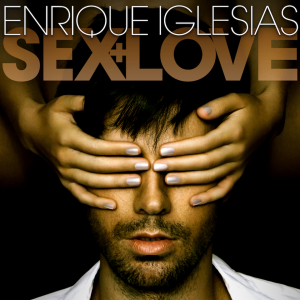 Enrique Iglesias Sex & Love album cover