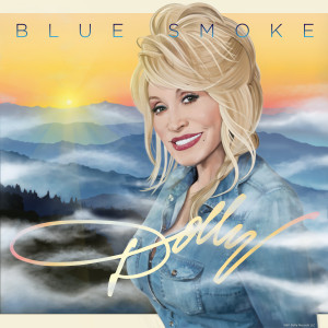 """Jake's Take On…. Dolly Parton's """"Blue Smoke"""""""