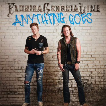 Anything Goes Florida Georgia Line