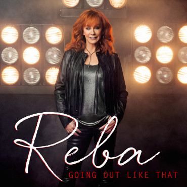 Reba McEntire Going Out Like That