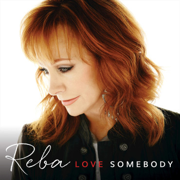 "Reba McEntire's ""Love Somebody"" is one of my favorite country albums of 2015! (Album cover property of Nash Icon Records)"