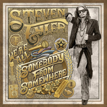 Steven Tyler We're All Somebody from Somewhere